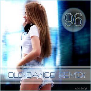 Old Dance Remix Vol.96