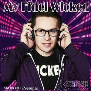 My Fidel Wicked