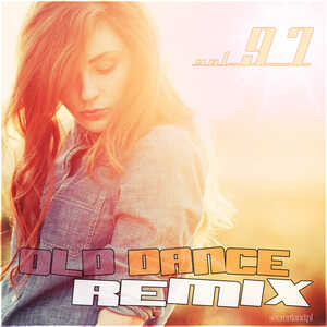 Old Dance Remix Vol.97