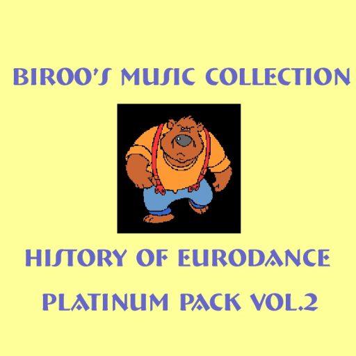 History Of Eurodance - Platinum Pack Vol.2 (2019)