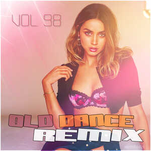 Old Dance Remix Vol.98