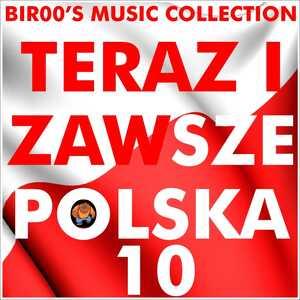 Teraz I Zawsze Polska 10