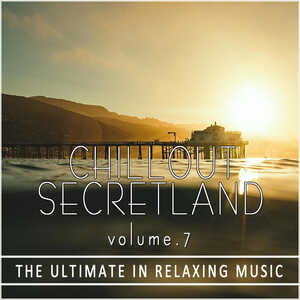 ChillOut Secretland Vol.7