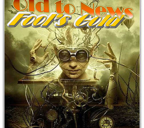 Old to New & Fool's Gold – 2021