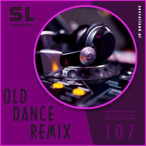 Old Dance Remix Vol.107