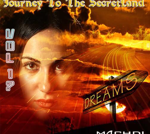 Journey To The SecretLand vol 17[2021